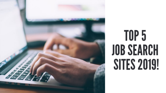 5 Best Job Search Website To Keep A Check Upon In 2019!
